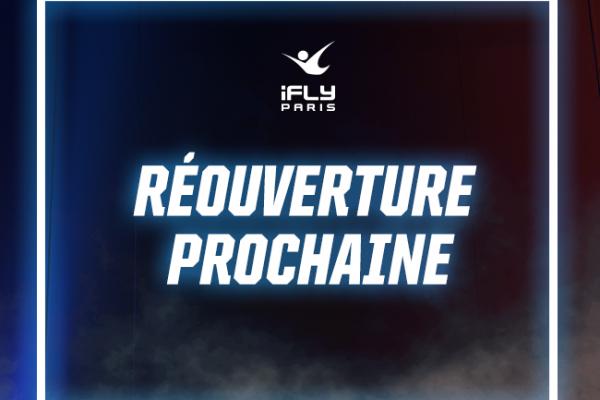 iFLY annonce sa réouverture